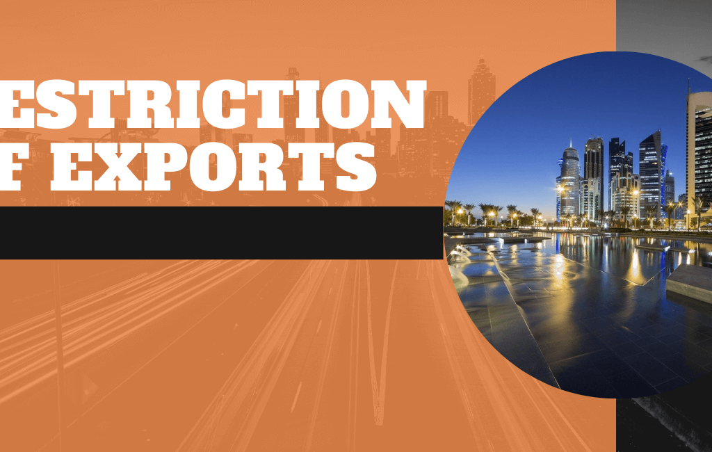 RESTRICTION OF EXPORTS