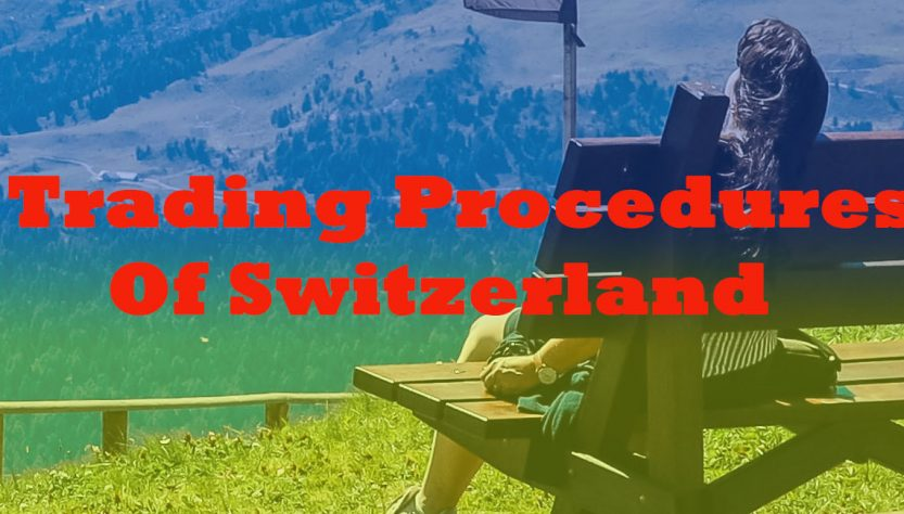 Trading Procedures of Switzerland